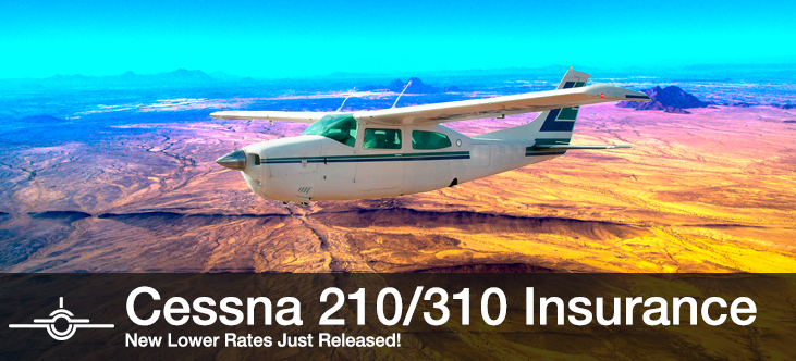 Cessna 210/310 Insurance - New Lower Rates