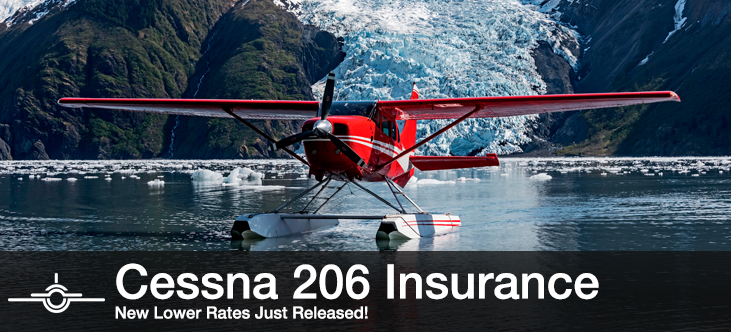 Cessna 206 Insurance - New Lower Rates